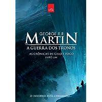 A Guerra dos Tronos. As Crônicas de Gelo e Fogo - Livro 1