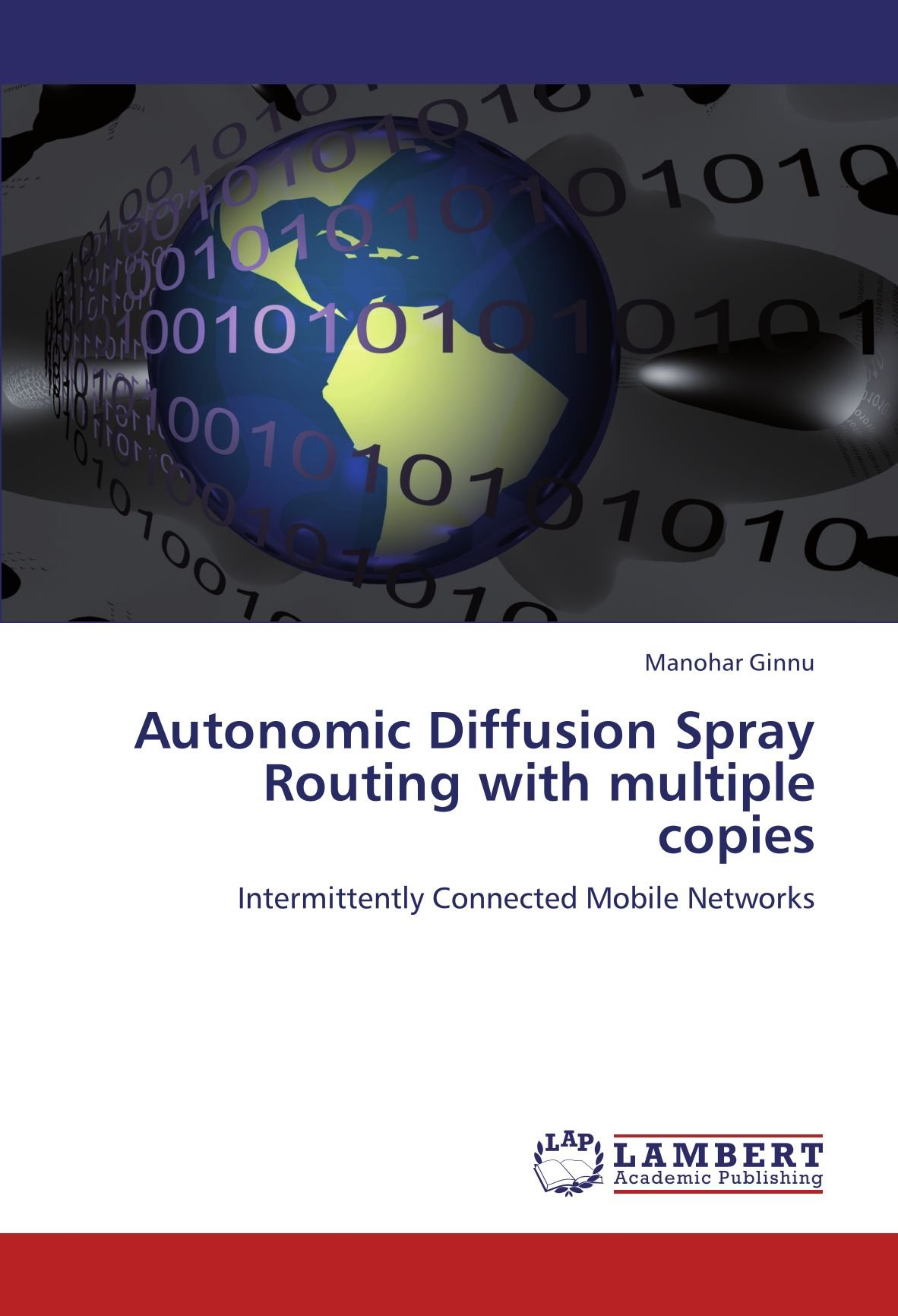 Autonomic Diffusion Spray Routing with multiple copies: Intermittently Connected Mobile Networks ebook