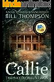 Callie (The Bayou Hauntings Book 1)