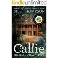 Callie (The Bayou Hauntings Book 1)