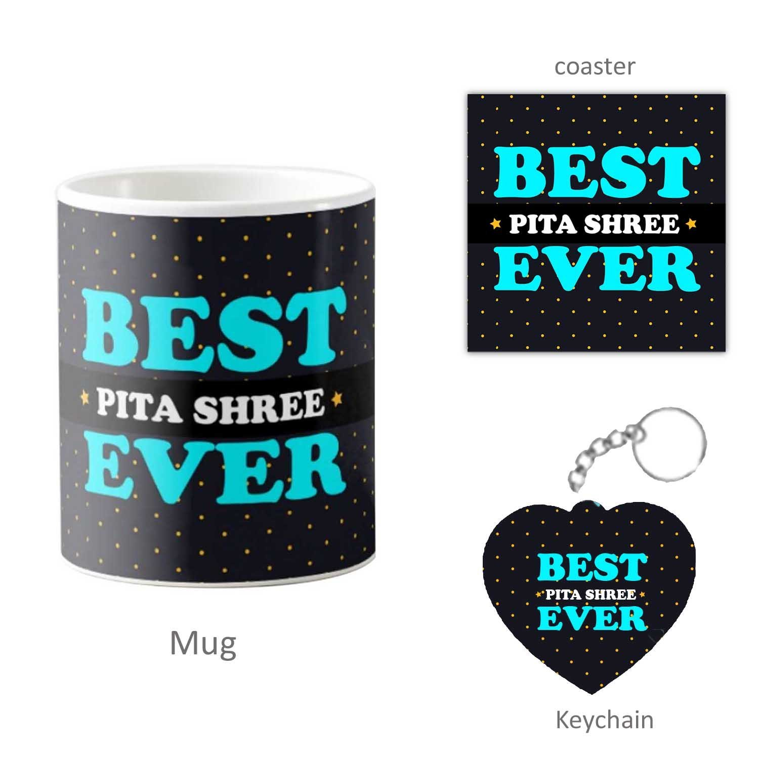 Buy Fathers Day Gift Hamper Worlds Best Pita Shree Birthday For Indian Dad Combo Set Of 3 Mug Keychain Coaster Online At Low Prices In