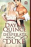 Desperate for a Duke (Desperate and Daring Series) (Volume 1)