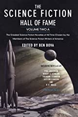 The Science Fiction Hall of Fame, Volume Two A: The Greatest Science Fiction Novellas of All Time Chosen by the Members of The Science Fiction Writers of America (SF Hall of Fame)