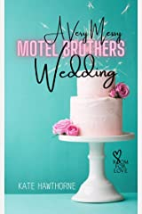 A Very Messy Motel Brothers Wedding Kindle Edition