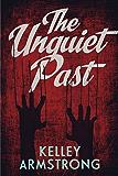 Unquiet Past, The (Secrets)