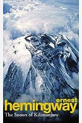 Ernest Hemingway-The Snows Of Kilimanjaro Paperback