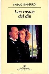 Los restos del día (Panorama de narrativas nº 200) (Spanish Edition) Kindle Edition