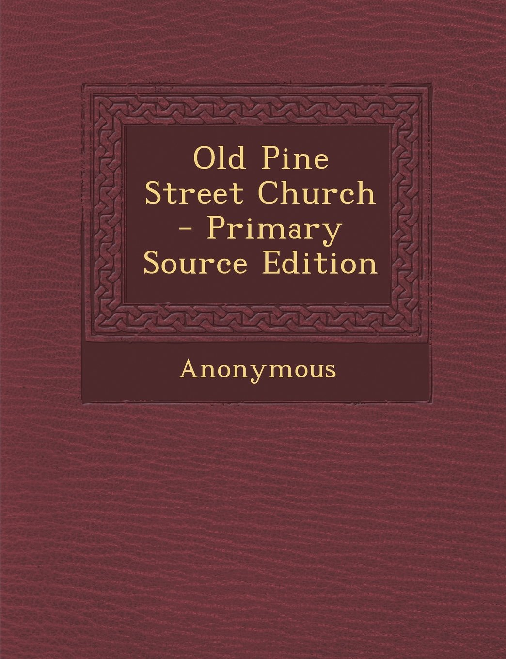 Read Online Old Pine Street Church - Primary Source Edition pdf epub