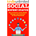 Social Expert Status: How to Become a Social Media Manager and Consultant for Small Businesses