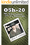 O5h-20: The 96% True Journal of a Military Spy