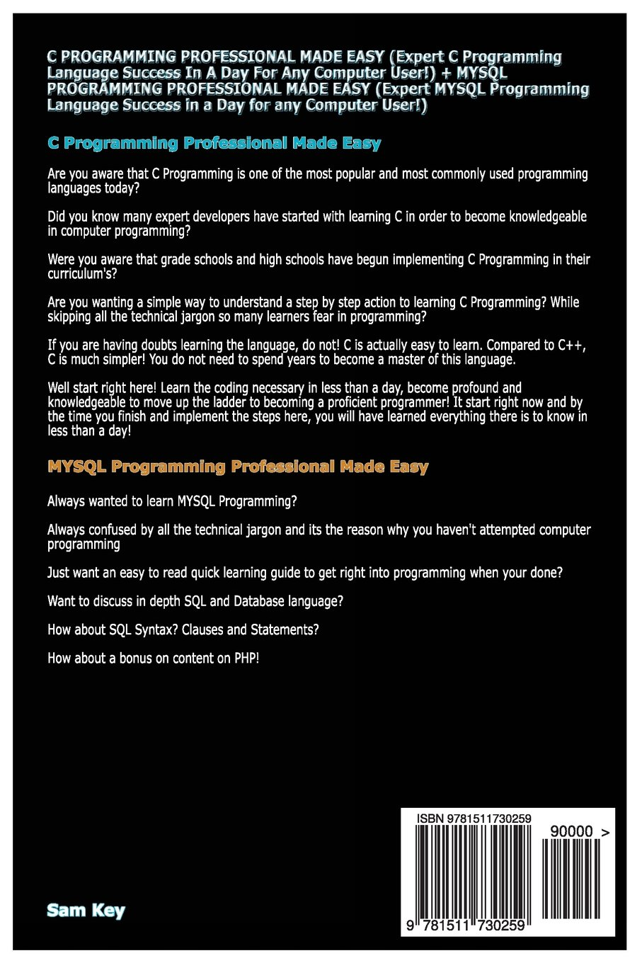 com c programming professional made easy mysql com c programming professional made easy mysql programming professional made easy volume 24 9781511730259 sam key books