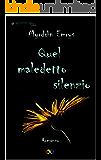 Quel maledetto silenzio (Romanticamente M/M Vol. 2)