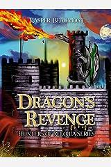 Dragon's Revenge (Hunters of Reloria trilogy Book 3)