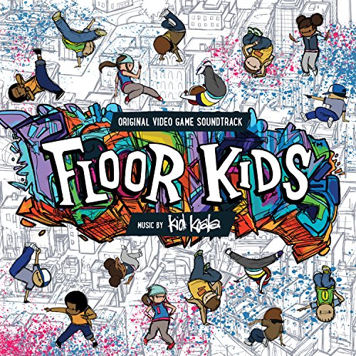 Floor Kids (Original Video Gam...
