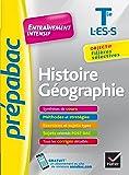 Histoire-Géographie Tle L, ES, S - Prépabac Entraînement intensif: objectif filières sélectives - Terminale L, ES, S