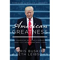 American Greatness: How Conservatism, Inc. Missed the 2016 Election & What the D.C. Establishment Needs to Learn