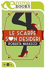 Le scarpe son desideri (Italian Edition) Kindle Edition