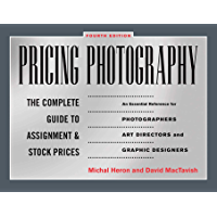 Pricing Photography: The Complete Guide to Assignment and Stock Prices book cover