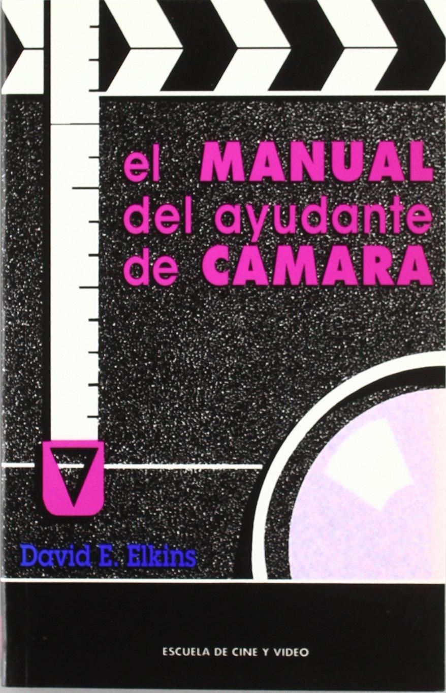 El Manual del Ayudante de Camara (Spanish Edition) PDF Text fb2 ebook