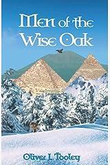 Men of the Wise Oak Paperback