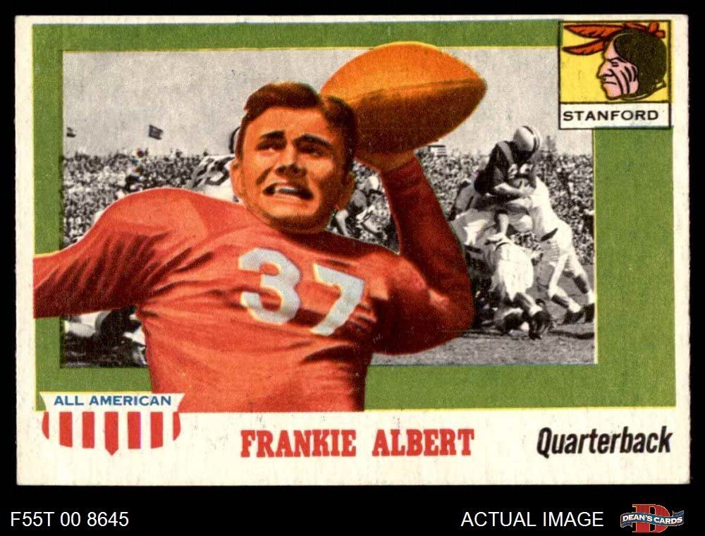 1955 Topps # 67 Frankie Albert (Football Card) Dean's Cards 5 - EX Stanford