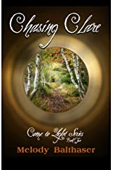 Chasing Clare (Come To Light) Paperback