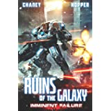 Imminent Failure: A Military Scifi Epic (Ruins of the Galaxy)
