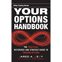 Your Options Handbook: The Practical Reference and Strategy Guide to Trading Options: 470