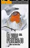 El vuelo del petirrojo: Tres mujeres luchan por sobrevivir en una ciudad sitiada (Spanish Edition)