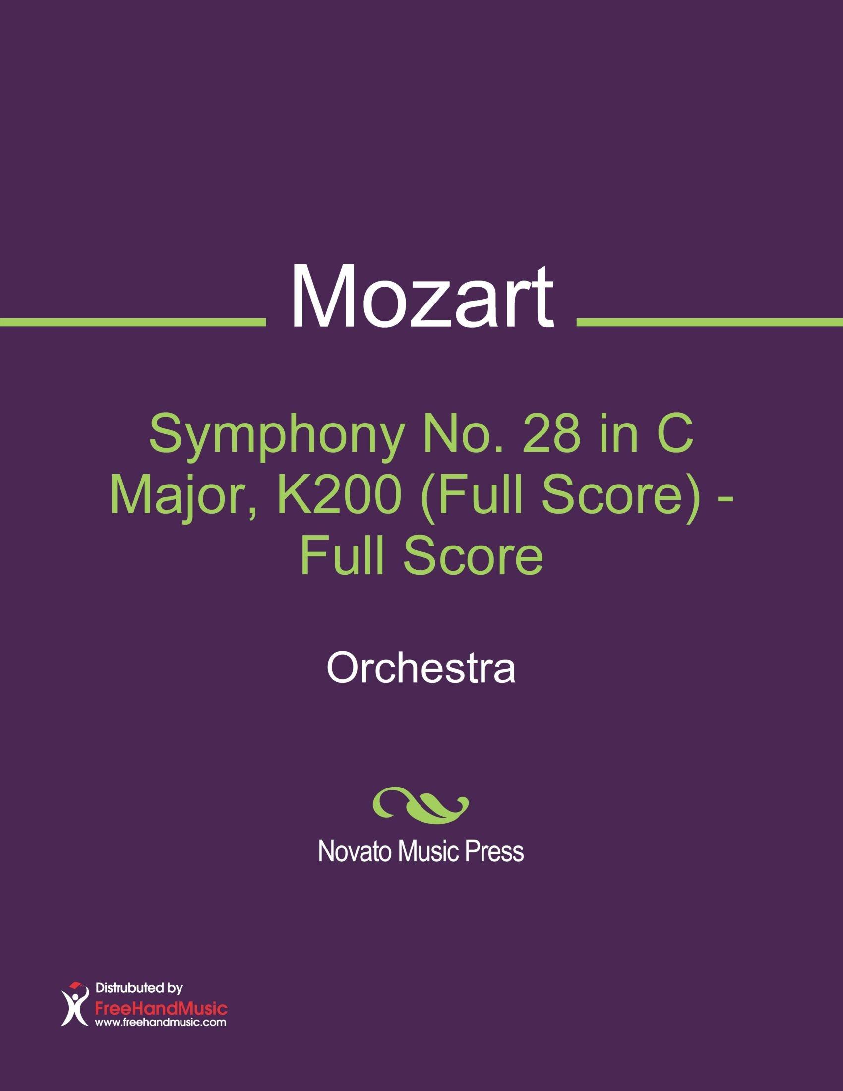 Symphony No. 28 in C Major, K200 (Full Score)
