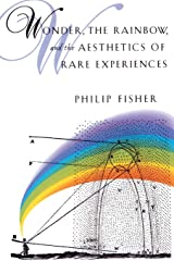 Wonder, the Rainbow and the Aesthetics of Rare Experiences Paperback