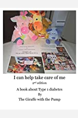 I Can Help Take Care Of Me: A book about Type 1 diabetes (Learning to Live with Diabetes for Children)
