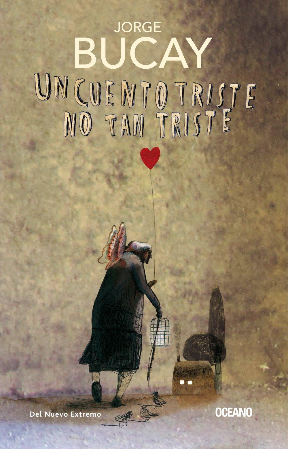 Un Cuento Triste No Tan Triste Biblioteca Jorge Bucay: Amazon.es: Jorge Bucay: Libros