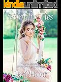 TABOO: MENAGE: Family Ties: (39+ Taboo Menage Stories)