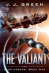 The Valiant (Star Legend Book 1) Kindle Edition