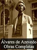 Obras Completas de Álvares de Azevedo: Edição Revista (Literatura Nacional)