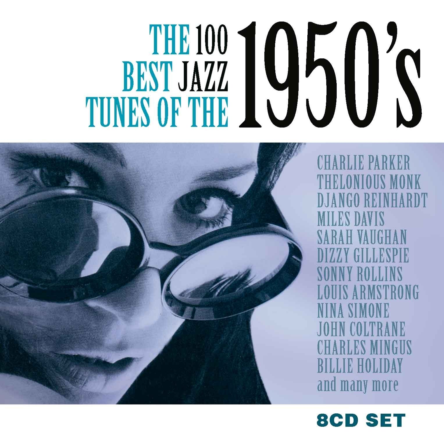 100 Best Jazz Tunes of the 1950's by Chrome Dreams