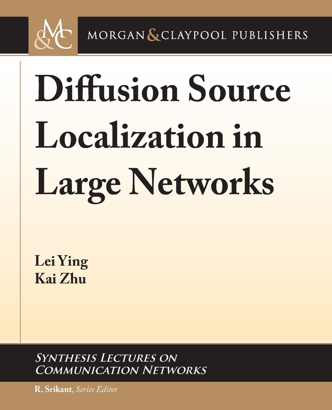 Diffusion Source Localization in Large Networks (Synthesis Lectures on Communication Networks) PDF