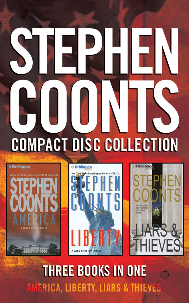 Download Stephen Coonts - Collection: America, Liberty, Liars & Thieves (Jake Grafton Series) PDF