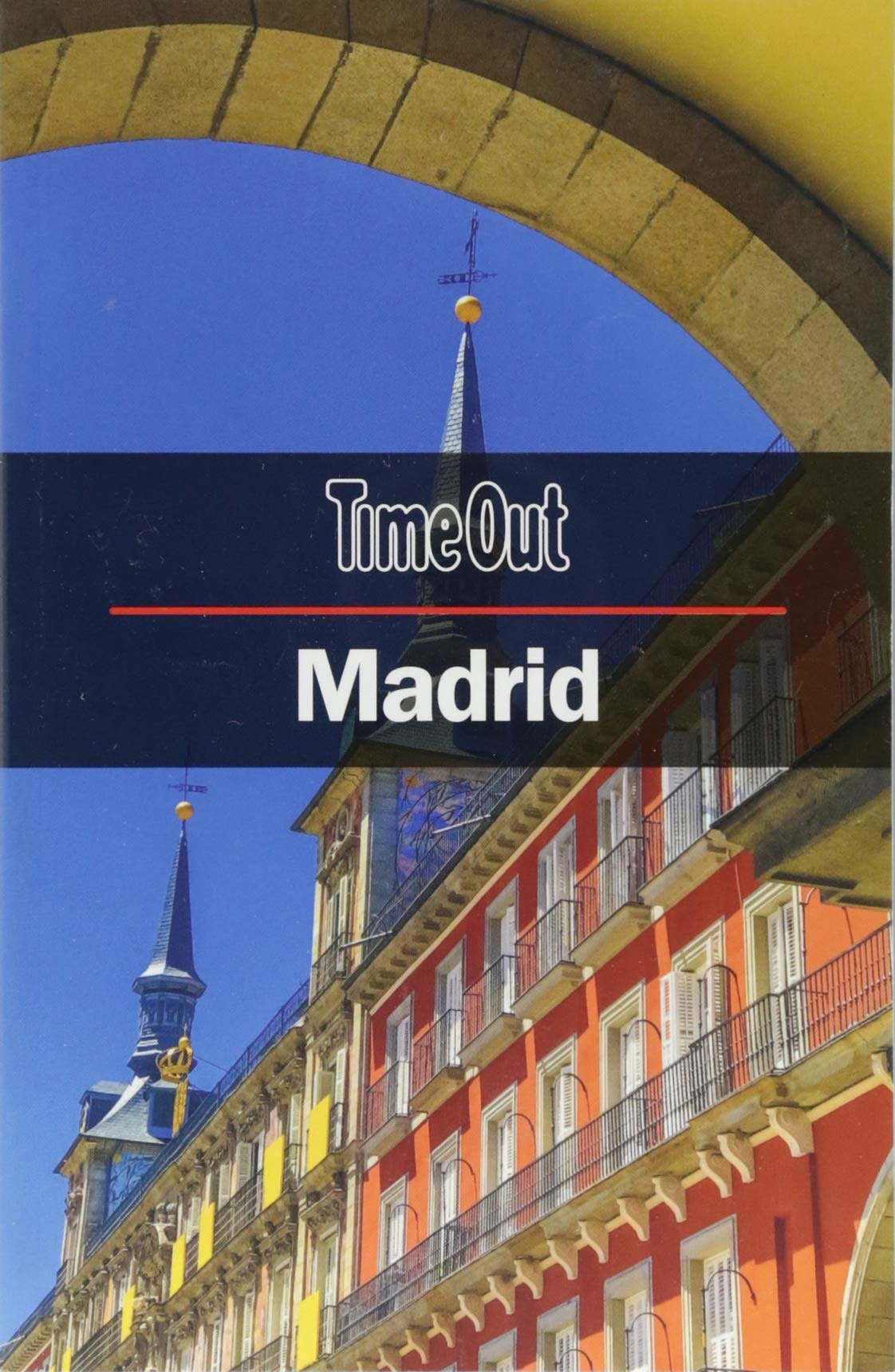 Time Out Madrid City Guide (Time Out City Guide): Time Out: 9781780592626: Amazon.com: Books