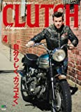 CLUTCH Magazine(クラッチマガジン) 2016年 04 月号