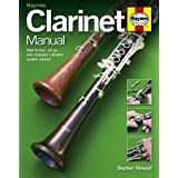 Clarinet Manual: How to Buy, Set Up and Maintain a Boehm System Clarinet (LIVRE SUR LA MU)