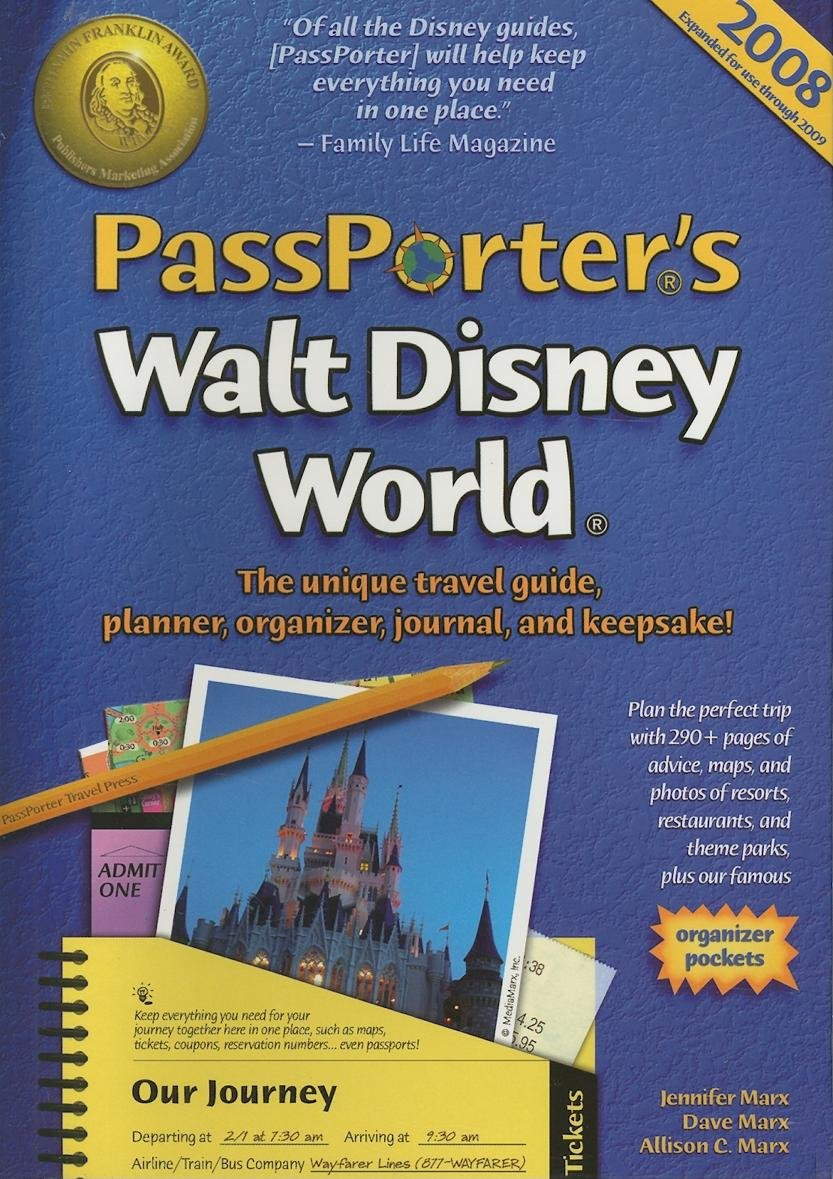 Read Online PassPorter's Walt Disney World 2008: The Unique Travel Guide, Planner, Organizer, Journal, and Keepsake! PDF