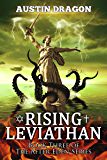 Rising Leviathan (After Eden Series, Book 3): The Genesis of World War III