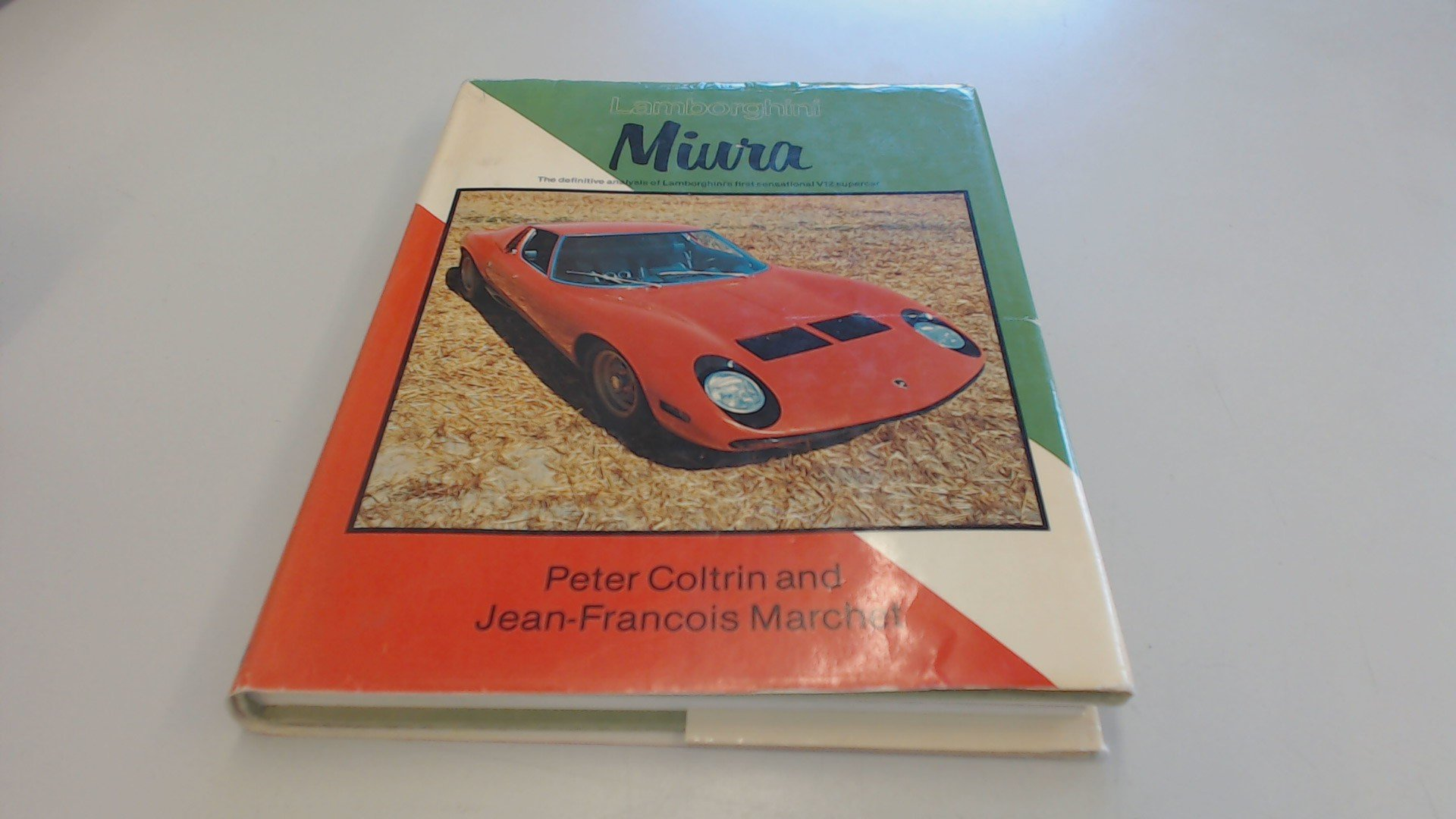 Lamborghini Miura The Definitive Analysis Of Lamborghini S First
