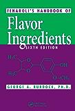 Fenaroli's Handbook of Flavor Ingredients, Sixth Edition