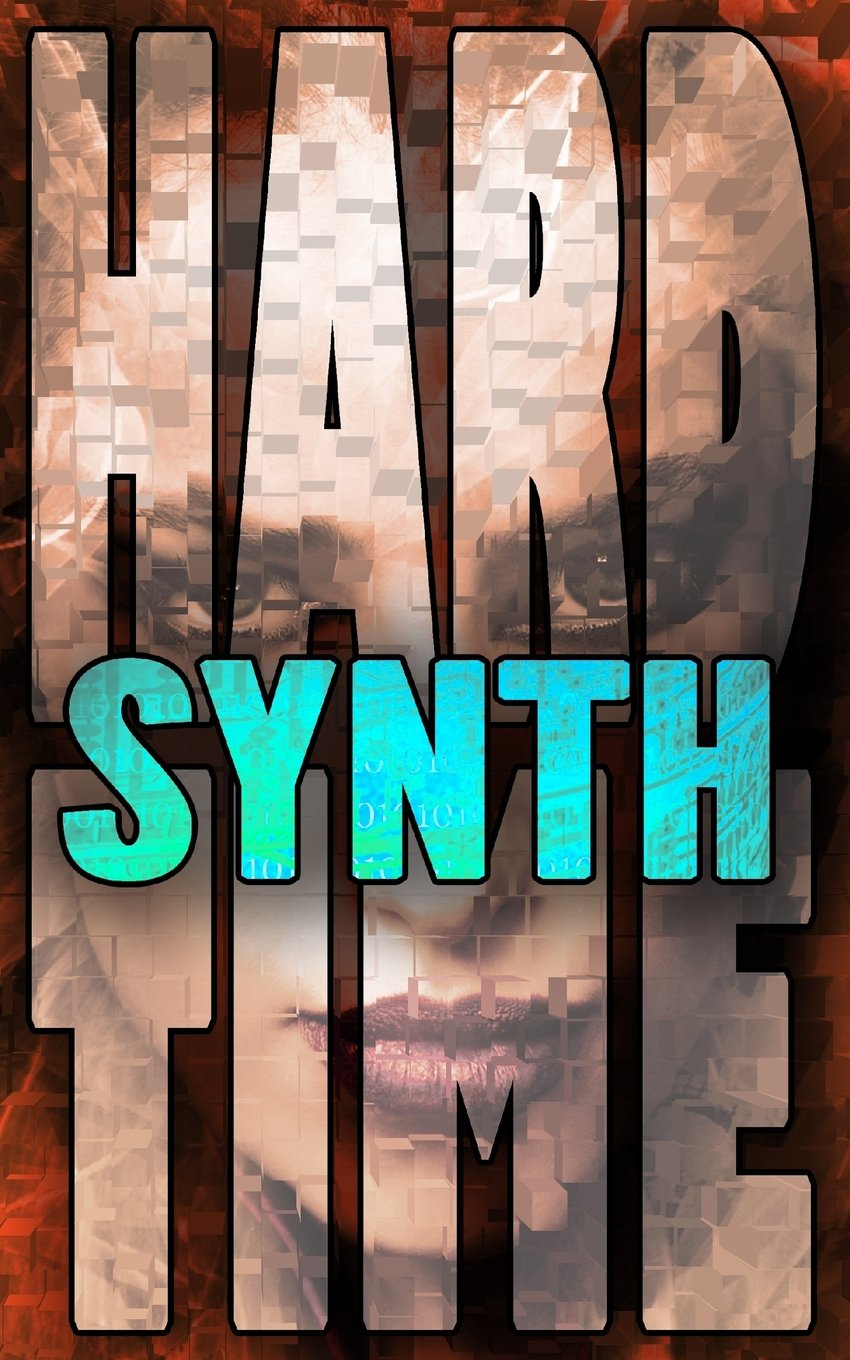 Read Online Synth (Hard Time) (Volume 5) pdf