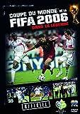 Coupe du monde de la fifa 2006, dans la légende
