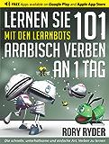 Lernen Sie 101 Arabisch Verben an 1 Tag mit den LearnBots®