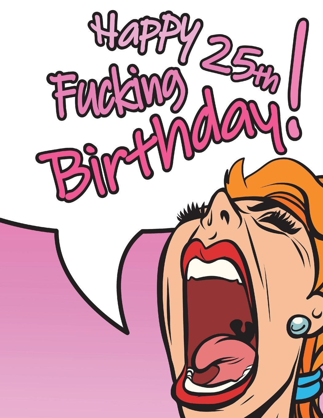 """Download Happy Fucking 25th Birthday!: Notebook, Journal, Dairy, 105 Lined Pages, Funny Birthday Gifts for 25 Year Old Women, Daughter, Granddaughter, Mother, ... Co-worker, Gag Gifts, Book Size 8 1/2"""" x 11"""" pdf"""